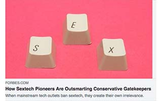 Andrea Barrica Article Forbes How Sextech Pioneers Are Outsmarting Conservative GatekeepersLink Forbes Article Andrea Barrica How Sextech Pioneers Are Outsmarting Conservative Gatekeepers