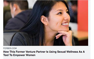 Link Forbes Article Andrea Barrica How This Former Venture Partner Is Using Sexual Wellness