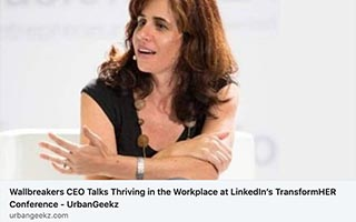 Link UrbanGeekz Andrea Guendelman Article Urbangeekz Wallbreakers CEO Talks Thriving in the Workplace TransforHER Conference