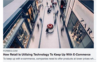 Link Forbes Article Antonio Altamirano How Retail Is Utilizing Technology