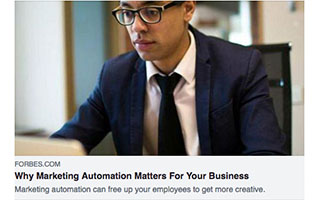 Link Forbes Article Antonio Altamirano Why Marketing Automation Matters