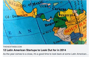Link The Next Web Article Antonio Altamirano 12 Latin American Startups