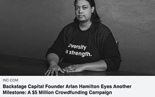 Arlan Hamilton Article Inc Backstage Capital Founder Eyes Another Milestone Crowdfunding