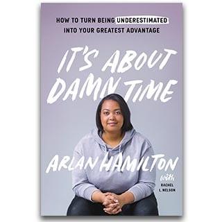 Arlan Hamilton Book Its About Damn Time