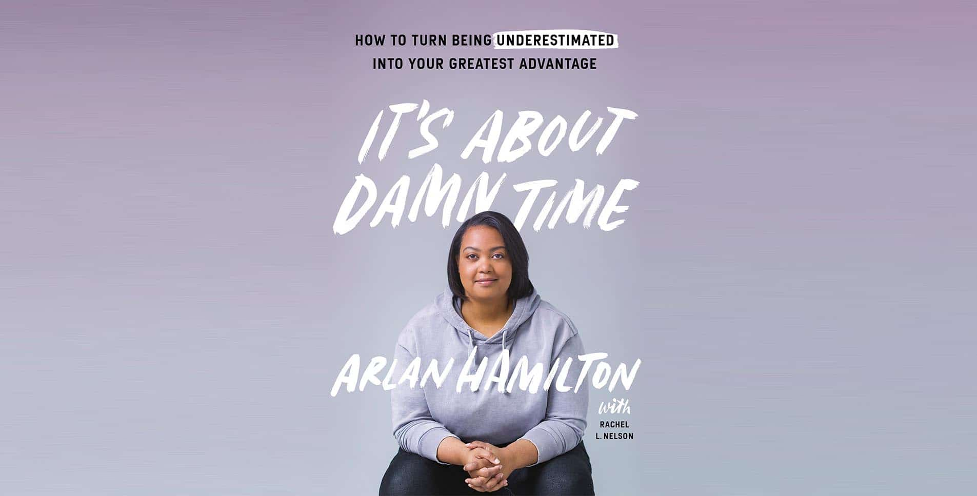 https://gravityspeakers.com/wp-content/uploads/Arlan-Hamilton-Home-Slider-Book-Cover-Its-About-Damn-Time.jpg