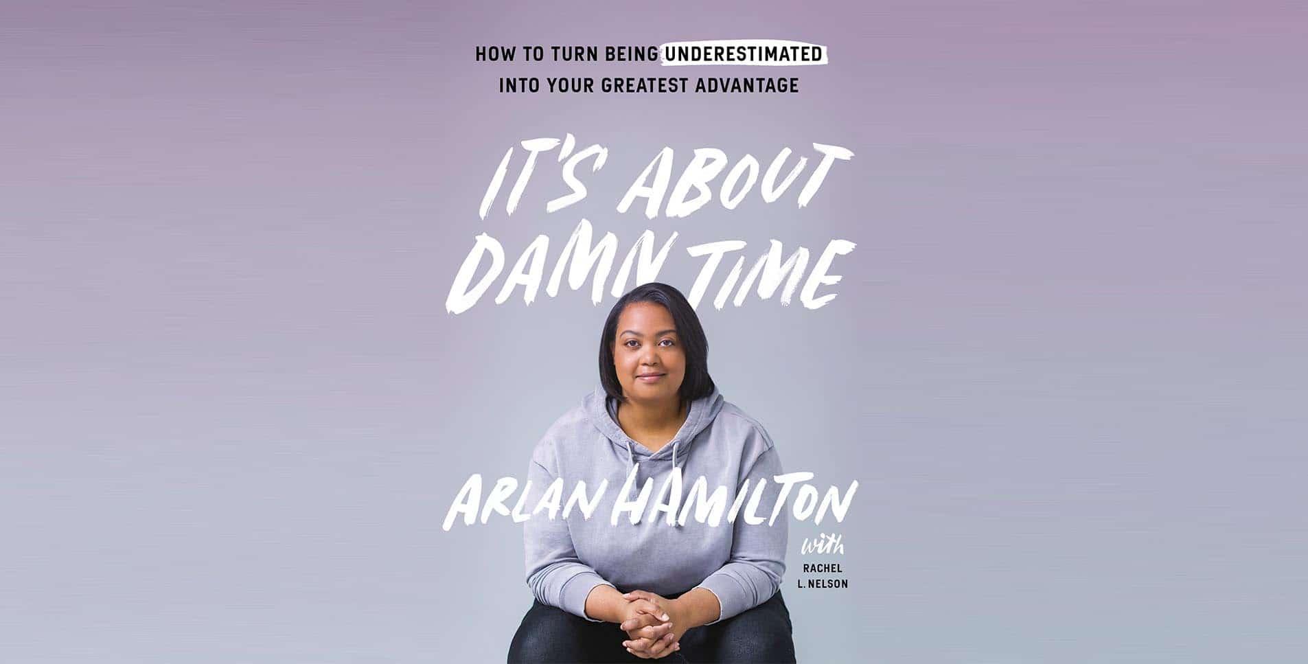 https://gravityspeakers.com/wp-content/uploads/Arlan-Hamilton-Home-Slider-Book-Cover-Its-About-Damn-Time.jpg