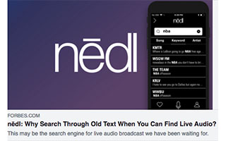 Link Forbes Article nedl Why Search Through Old Text When You Can Find Live Audio