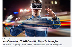 Link CMO Article Cathy Hackl Next Generation CX Will Count on These Technologies