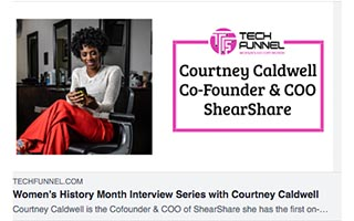 Link Tech Funnel Article Womens History Month Interview Series with Courtney Caldwell Cofounder COO ShearShare