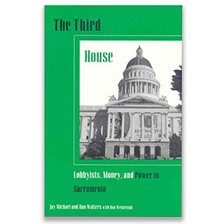 Link Amazon Book Dan Walters The Third House Lobbyist