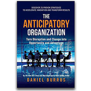 Link Amazon Book Daniel Burrus The Anticipatory Organization