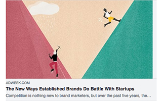 Link AdWeek Article Dave Knox The New Ways Established Brands Do Battle With Startups