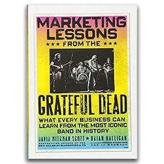 Link Amazon David Meerman Scott Book Marketing Lessons From The Grateful Dead