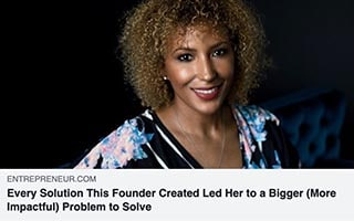 Dawn Dickson Article Entrepreneur Every Solution This Founder Created