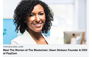 Link Thrive Global Dawn Dickson Article Meet the Women of Blockchain
