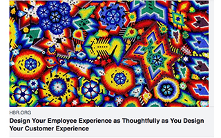 Link Harvard Business Review Denise Lee Yohn article Design Your Employee Experience As Thoughtfully As Customer Experience Gravity Speakers