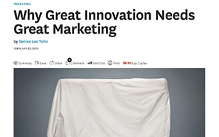 Denise Lee Yohn Article Harvard Business Review Why Great Innovation Needs Great Marketing