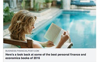 Eric Termuende Article Financial Post Heres a Look Back At Some of the Best Personal Finance and Economics Book of 2016
