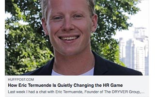 Eric Termuende Article HuffPost How Eric Termuende is Quietly Changing the HR Games