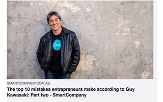 Link Smart Company Article Guy Kawasaki 10 Mistakes Entrepreneurs Make