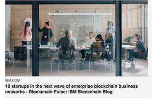 Link IBM Article Harold Hughes 10 Startups In The Wave of Black Enterprise Blockchain Business Networks