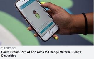 Ivelyse Andino Artile The City South Bronx-Born AI App Aims to Change Maternal Health Disparities