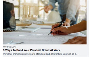 Link Forbes Article Jeff Butler 5 Ways to Build Your Personal Brand At Work