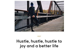 Link Zendesk Relate Article Jonas Koffler Hustle Hustle Hustle to Joy and a Better Life