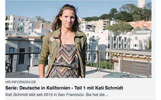 Link hr-inforadio article Kati Schmidt Living My Dream Germans in California