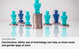 Katica Roy Article Fortune Commentary Better Use of Technology Can Help Us Close Racial and Gender Gaps at Work