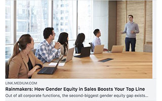 Link Medium Article Katica Roy Rainmakers How Gender Equity in Sales Boosts Your Top Line