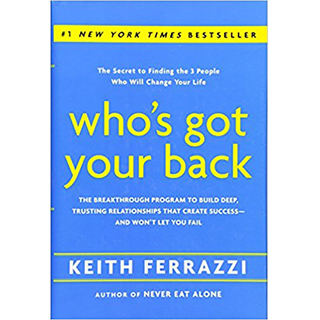 Link Amazon Keith Ferrazzi Book Whos Got Your Back Success Trust Gravity Speakers