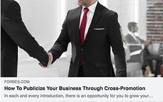 Keith Herman Article Forbes How to Publicize Your Business Through Cross-Promotion
