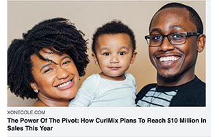 Link XONecole Article Kimberly Lewis The Power Of The Pivot How CurlMix Plans to Reach 10 Million Sales This Year