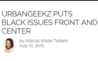 Link Black Enterprise Article Kunbi Tinuoye Urbangeekz Puts Black Issues Front and Center