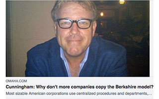 Link Omaha World-Herald Article Lawrence Cunningham Why dont more companies copy the Berkshire model