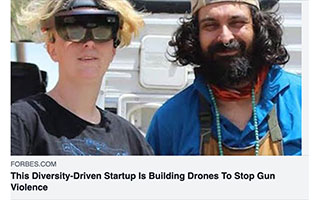 Link Forbes Article Leah La Salla This Diversity Driven Startup Is Building Drones To Stop Gun Violence