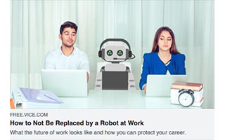 Link VICE Article Linda Nazareth How To Not Be Replaced By a Robot At Work