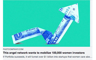 Link FastCompany Article Lolita Taub Angel Network mobilize women investors