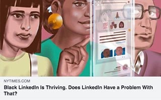 Madison Butler Article NY Times Black LinkedIn Is Thriving - Does LinkedIn Have a Problem With That