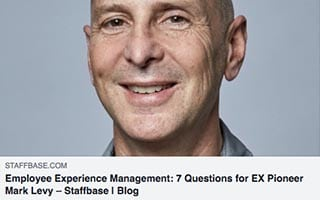 Mark Levy Article Staffbase Employee Experience Management 7 Questions for EX Pioneer Mark Levy