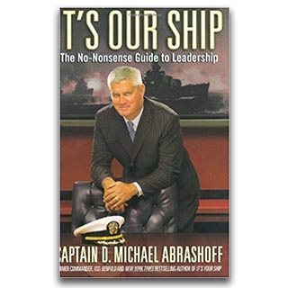 Link Amazon Book Mike Abrashoff Book Its Our Ship The No-Nonsense Guide To Leadership