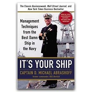 Link Amazon Book Mike Abrashoff Book Its Your Ship Management Techniques From The Best Damn Ship in the Navy
