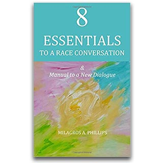 Link Amazon Milagros Phillips Book 8 Essentials To a Race Conversation
