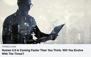 Neil Sahota Article Forbes Human 2 Is coming faster than you think