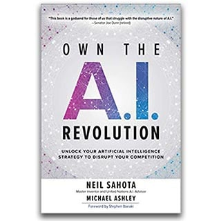 Neil Sahota Book Own The AI Revolution
