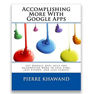 Link Amazon Book Pierre Khawand Accomplishing More With Google Apps