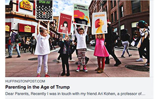 Link HuffingtonPost Article Rebecca Altramirano Parenting in the Age of Trump