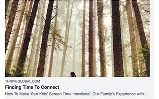 Link Thrive Global Article Rebecca Altamirano Finding Time To Connect