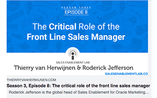 Link Thierry Van Herwijnen Podcast Roderick Jefferson The Critical Role Of the Front Line Sales Manager